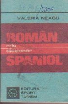 Mic Dictionar Roman - Spaniol