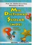 Mic dictionar scolar (MDS) pentru clasele I-IV