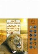 Mica enciclopedie. Animale din Africa si glasurile lor (carte cu sunete)