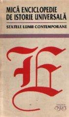 Mica enciclopedie de istorie universala - Statele lumii contemporane (Editie 1993)