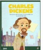 Micii mei eroi. Charles Dickens. Scriitorul care a cucerit inima publicului cu romanele sale