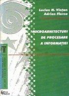 Microarhitecturi de procesare a informatiei