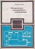 Microprocesoare microcalculatoare minicalculatoare