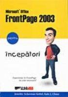 MICROSOFT OFFICE FRONTPAGE 2003 PENTRU INCEPATORI