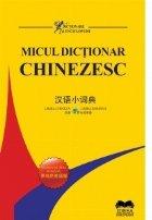 Micul dictionar chinezesc. Chinez-roman, roman-chinez