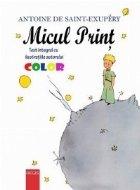 Micul Print (editie color cu ilustratiile originale ale autorului)