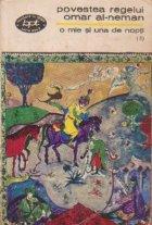O mie si una de nopti, (3) - Povestea regelui Omar Al-Neman (Noptile 45-145)