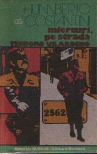 Miercuri, pe strada Teodoro Vilardebo