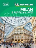 Milan & the Italian Lakes - Michelin Green Guide Short Stays