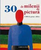 30 de milenii de pictură