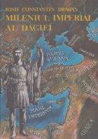 Mileniul Imperial al Daciei