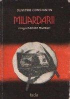 Miliardarii - Magii banilor murdari
