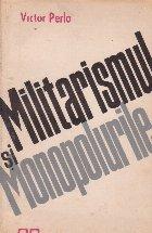 Militarismul si monopolurile