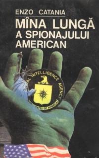 Mina lunga a spionajului american