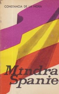 Mindra Spanie - Amintirile unei republicane