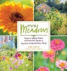 Mini Meadows: Grow a Little Patch of Colourful Flowers