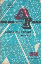 Minicalculatoare. Aplicatii, Volumele I si II