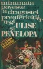 Minunata poveste de dragoste a preafericitilor regi Ulise si Penelopa