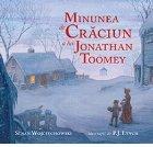 Minunea Craciun lui Jonathan Toomey