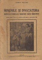 Minunile si invatatura Mantuitorului nostru Isus Hristos - Manual pentru clasa a II-a a scolilor secundare si a gimnaziului unic