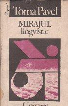 Mirajul lingvistic - Eseu asupra modernizarii intelectuale