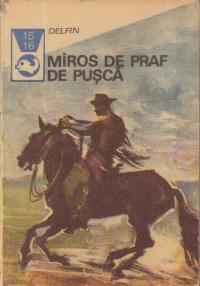 Miros de praf de pusca - Texte din literatura western