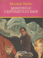 Misiunile capitanului Dan
