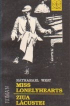 Miss Lonelyhearts. Ziua lacustei