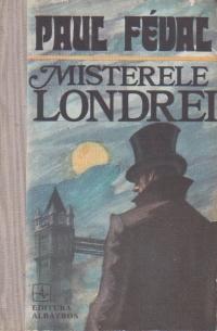 Misterele Londrei, Volumul I