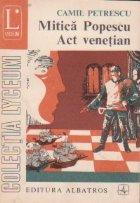 Mitica Popescu. Act venetian
