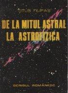 De la mitul astral la astrofizica