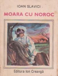 Moara cu noroc, Editie 1987