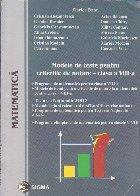 Modele de teste pentru criteriile de notare - clasa a VIII-a - Testarea nationala 2007