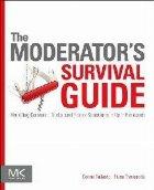 Moderator's Survival Guide