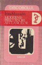 Modernii - precursori ai clasicilor