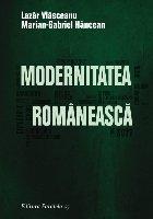 MODERNITATEA ROMÂNEASCĂ