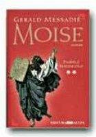 MOISE, Volumul al II-lea - PROFETUL INTEMEIETOR