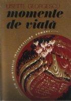 Momente de viata - Din amintirile interpretilor romani