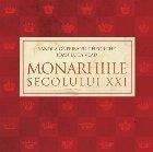 Monarhiile secolului XXI