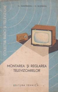Montarea si reglarea televizoarelor