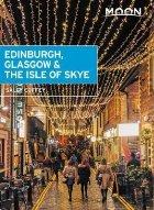 Moon Edinburgh, Glasgow & the Isle of Skye (First Edition)
