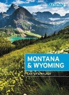 Moon Montana Wyoming (Fourth Edition)