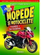 Mopede si motociclete 2019. Toata teoria + intrebari explicate pentru categoriile A, A1, A2 si AM