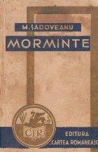 Morminte - M. Sadoveanu (Editie 1939)