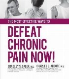 Most Effective Ways to Defeat Chronic Pain Now