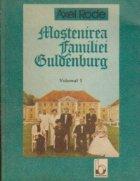 Mostenirea familiei Guldenburg, Volumul I
