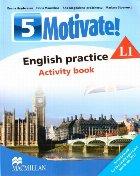Motivate! English practice. Activity book. L 1. Lectia de engleza (clasa a V-a)