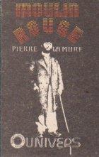 Moulin Rouge - Roman inspirat din viata lui Henri de Toulouse Lautrec