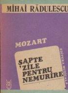 Mozart - Sapte zile pentru nemurire