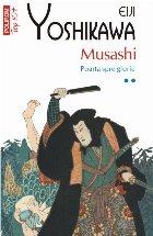 Musashi. Poarta spre glorie (vol. II, ediție de buzunar)